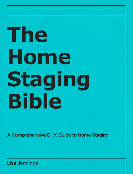 The Home Staging Bible