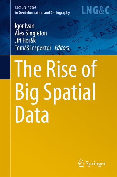 The Rise of Big Spatial Data