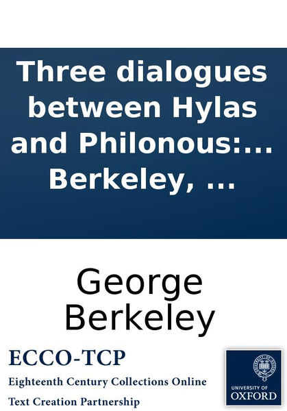 Three dialogues between Hylas and Philonous: The d...