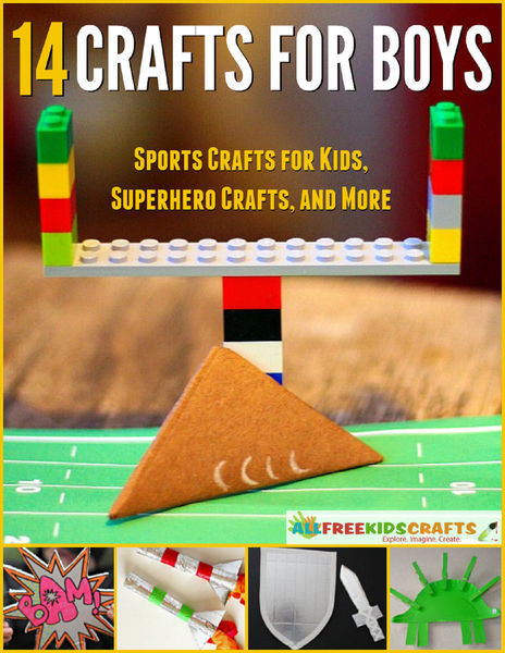 14 Crafts for Boys: Sports Crafts for Kids, Superh...