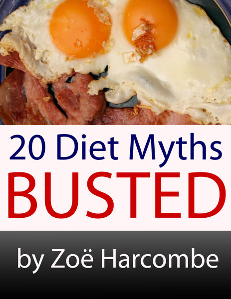 20 Diet Myths: Busted. A Manifesto to change how y...