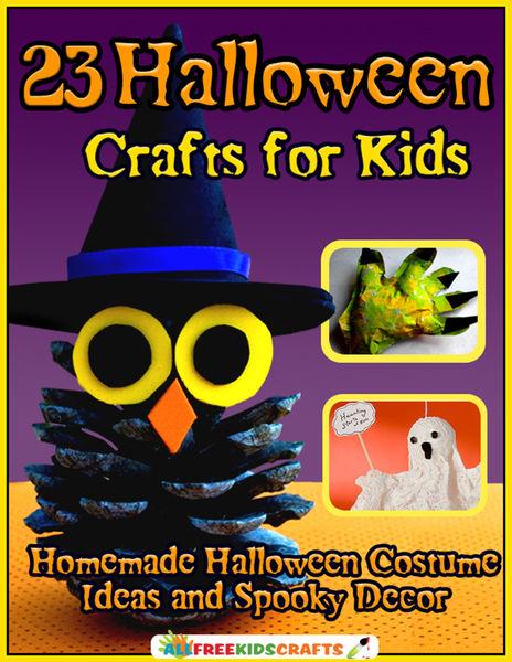 23 Halloween Crafts for Kids: Homemade Halloween C...