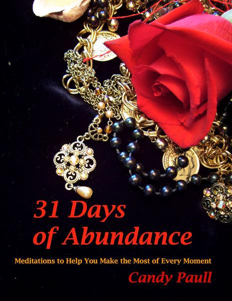 31 Days of Abundance: Meditations to Help You Make...