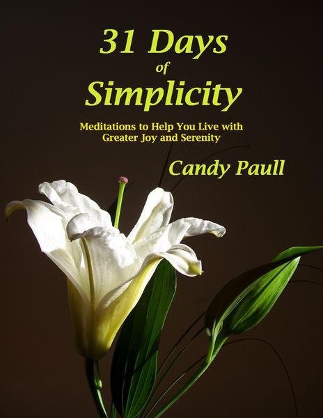31 Days Of Simplicity: Meditations to Help You Liv...