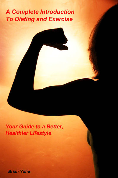 A Complete Introduction to Dieting and Exercise