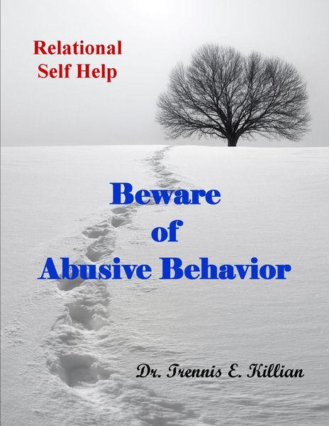 Beware of Abusive Behavior: Relational Self Help S...