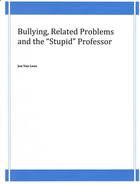 """Bullying, Related Problems and the """"Stupid"""" Profes..."""
