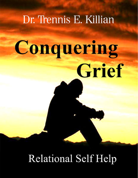 Conquering Grief: Relational Self Help Series