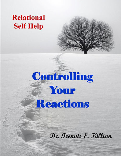 Controlling Your Reactions: Relational Self Help S...