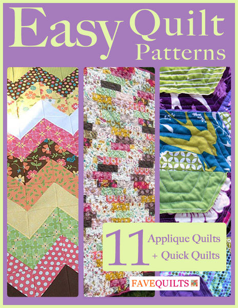 Easy Quilt Patterns: 11 Applique Quilt Patterns + ...