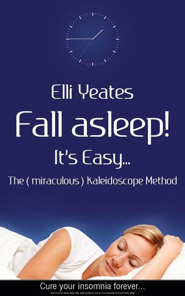 Fall asleep! It's Easy...The (miraculous) Kaleidos...