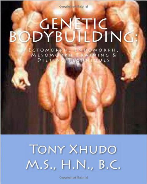 Genetic Bodybuilding: Ectomorph, Endomorph, Mesomo...