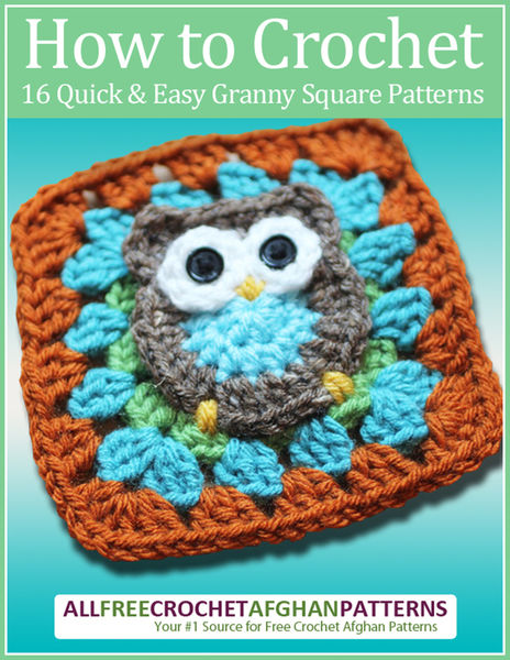 How to Crochet: 16 Quick and Easy Granny Square Pa...
