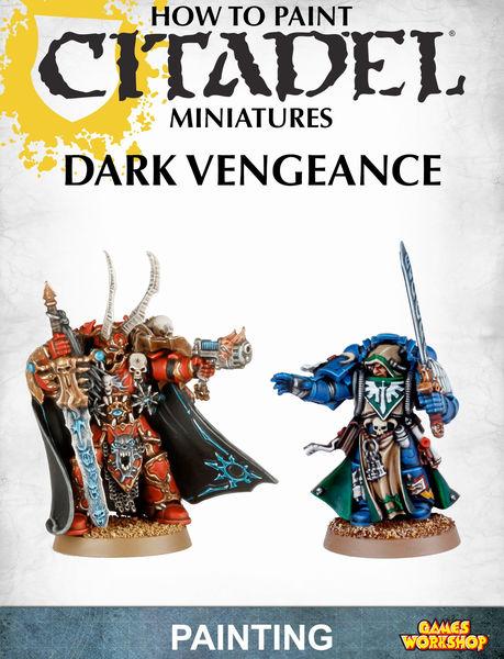 How to Paint Citadel Miniatures: Dark Vengeance