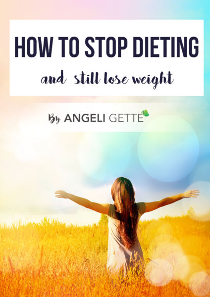 How To Stop Dieting and Still Lose Weight