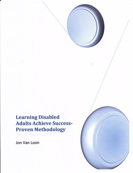 Learning Disabled Adults Achieve Success-Proven Me...