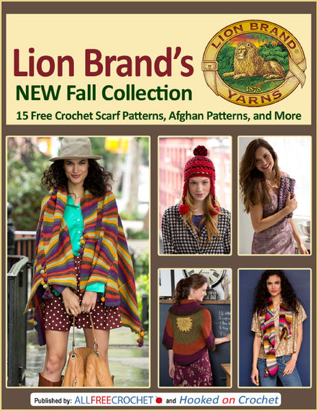 Lion Brand's New Fall Collection: 15 Free Crochet ...