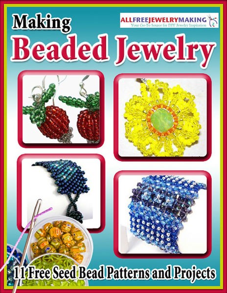 Making Beaded Jewelry: 11 Free Seed Bead Patterns ...