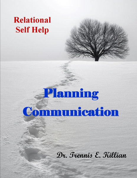 Planning Communication: Relational Self Help Serie...