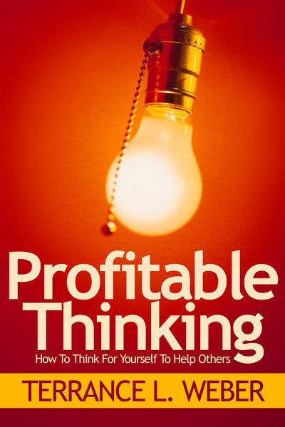 Profitable Thinking How To Think For Yourself To H...