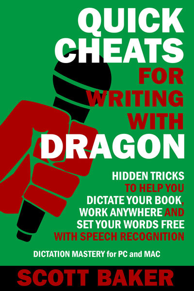 Quick Cheats for Writing With Dragon