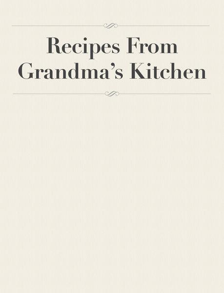 Recipes From Grandma's Kitchen