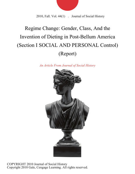 Regime Change: Gender, Class, And the Invention of...