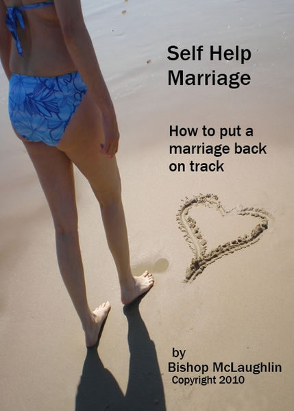 Self Help Marriage: How to Put a Marriage Back on ...