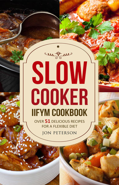 Slow Cooker Cookbook: Over 51 Delicious Recipes fo...