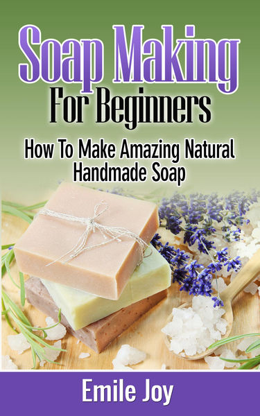 Soap Making For Beginners -  How to Make Amazing N...