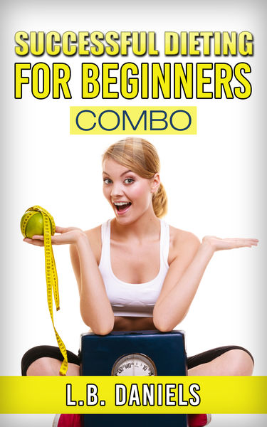 Successful Dieting for Beginners Combo