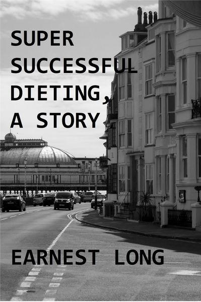 Super Successful Dieting, A Story