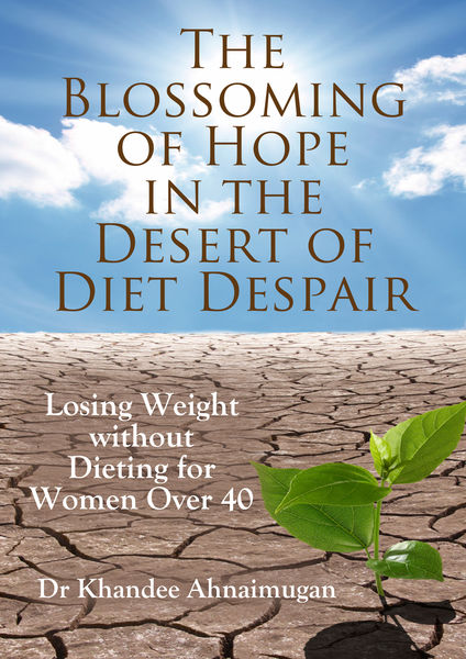 The Blossoming of Hope in the Desert of Diet Despa...
