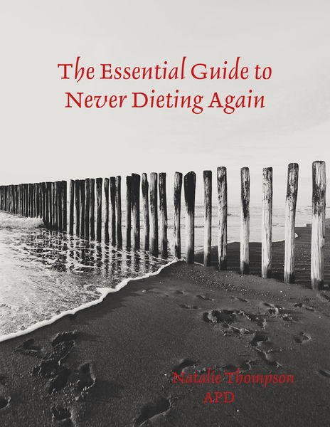 The Essential Guide to Never Dieting Again