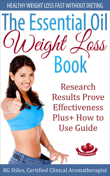 The Essential Oil Weight Loss Book Healthy Weight ...