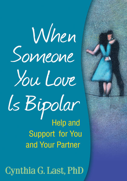 When Someone You Love Is Bipolar