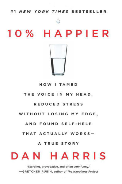 10% Happier: How I Tamed the Voice in My Head, Red...