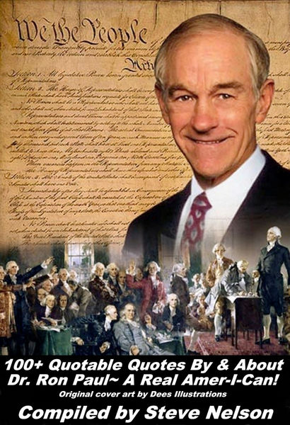 100+ Quotable Quotes By & About Dr. Ron Paul~ A Re...