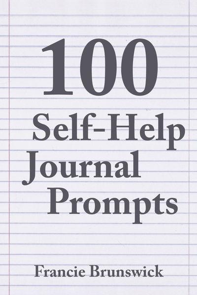 100 Self-Help Journal Prompts