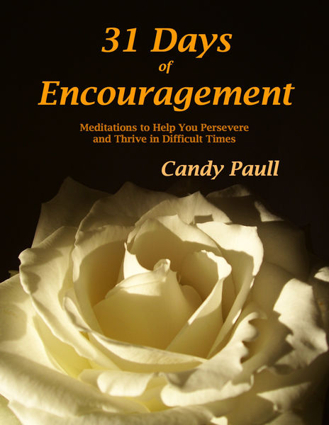 31 Days of Encouragement: Meditations to Help You ...