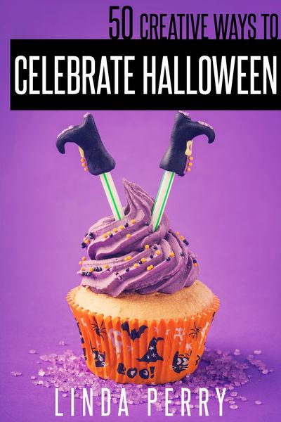 50 Creative Ways To Celebrate Halloween