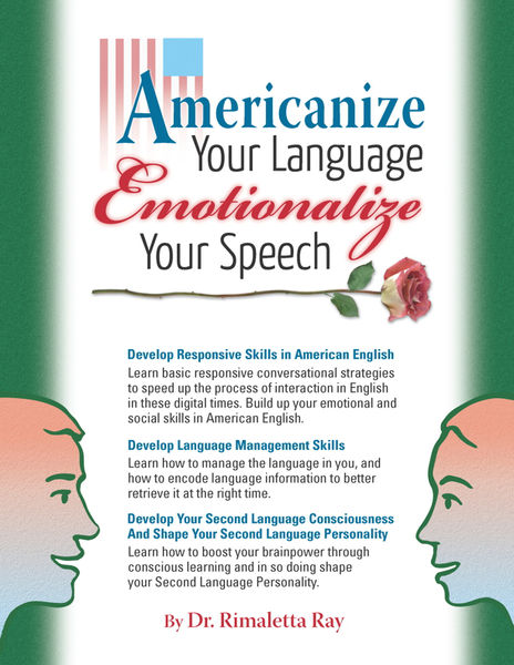 Americanize Your Language and Emotionalize Your Sp...