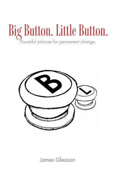 Big Button. Little Button.