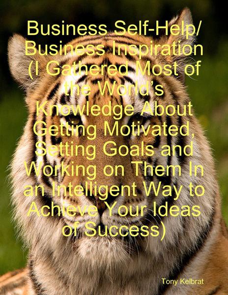 Business Self-Help/ Business Inspiration