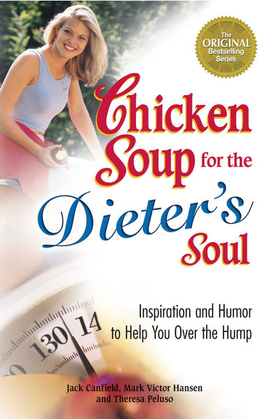 Chicken Soup for the Dieter's Soul