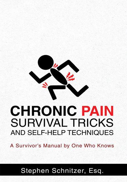 Chronic Pain Survival Tricks and Self-Help Techniq...