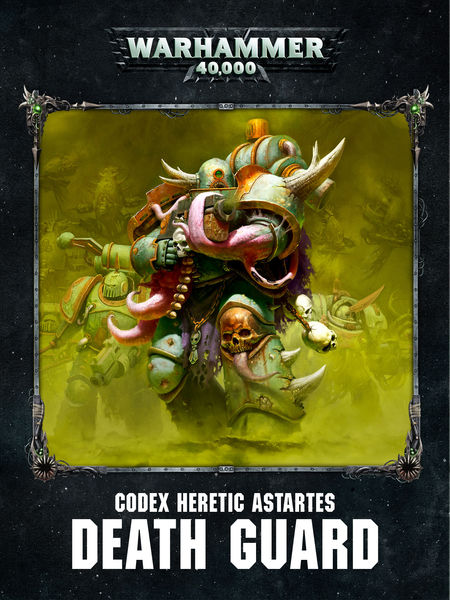 Codex: Death Guard Enhanced Edition