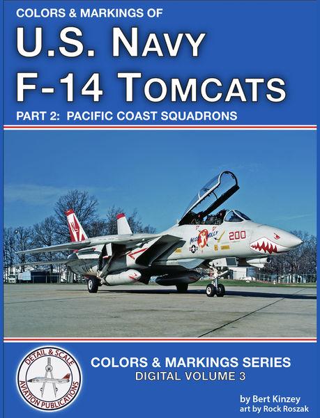 Colors & Markings of U. S. Navy F-14 Tomcats, Part...