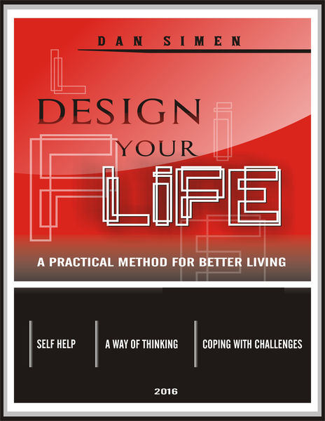 Design Your Life: A Practical Method For Better Li...