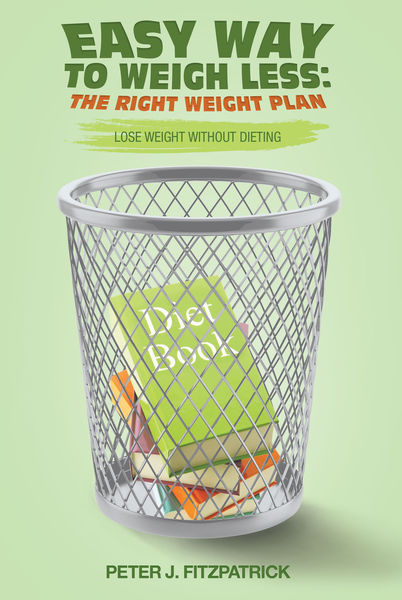 Easy Way to Weigh Less: The Right Weight Plan